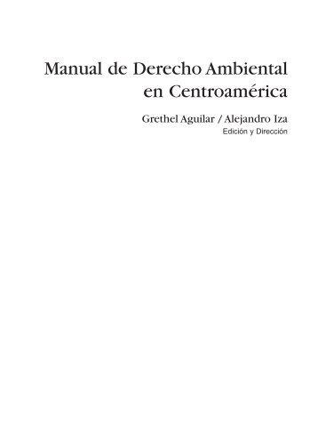 Manual de Derecho Ambiental en Centroamérica - IUCN