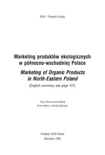 Marketing produktów ekologicznych w północno-wschodniej ... - IUCN