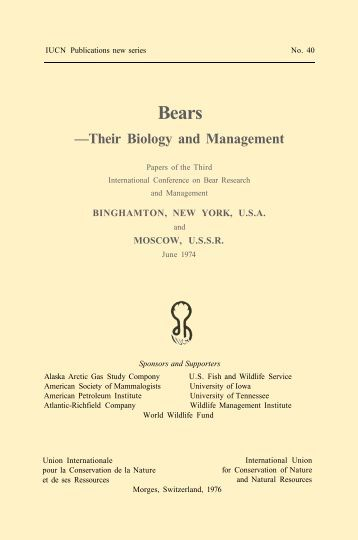 Bears — Their Biology and Management - IUCN