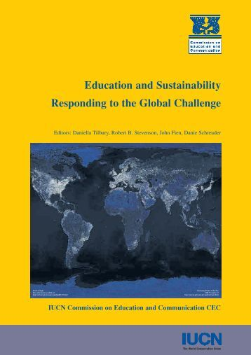 Education and Sustainability Responding to the Global Challenge