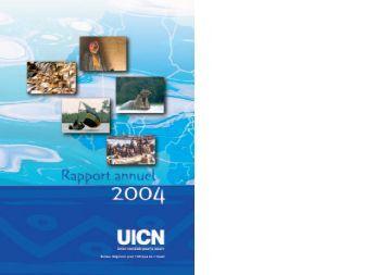 Cinq objectifs ambitieux pour 2005/2008 - IUCN