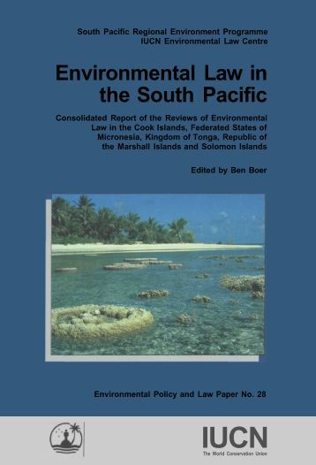 Environmental Law in the South Pacific - IUCN