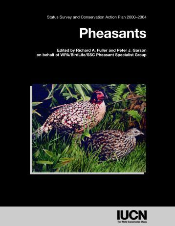 Pheasants: Status Survey and Conservation Action Plan ... - IUCN