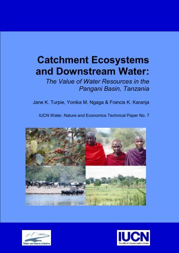 Catchment Ecosystems and Downstream Water: - Convention on ...