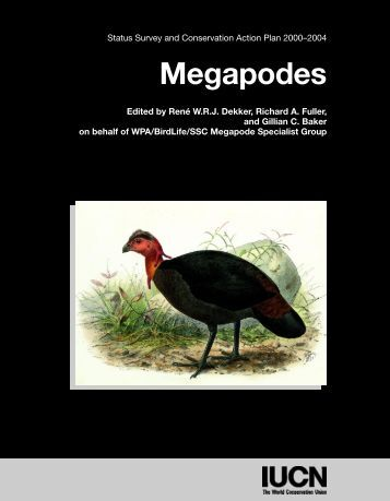 Megapodes: Status Survey and Conservation Action Plan ... - IUCN