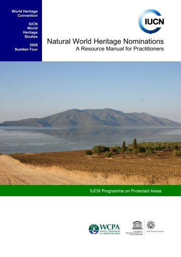 Natural World Heritage Nominations: A Resource Manual for - IUCN