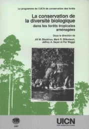 La conservation de la diversité biologique dans les forêts ... - IUCN