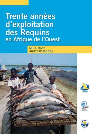 Trente années d'exploitation des Requins en Afrique ... - allAfrica.com