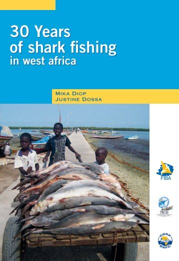 30 Years of shark fishing in west africa - Shark Specialist Group