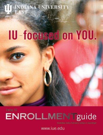 Spring 2009 Enrollment Guide - Indiana University East