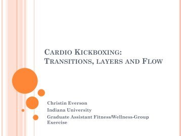 Cardio Kickboxing: Transitions, layers and Flow