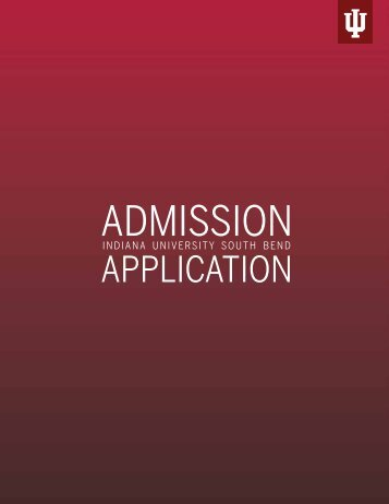 Application for Admission - Indiana University South Bend
