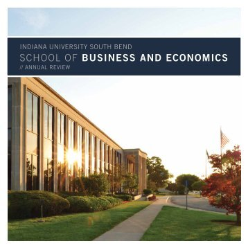 School of BUSINESS AND ECONOMICS - Indiana University South ...
