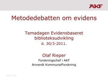 Metodedebatten om evidens med vægt på alternativer til ...