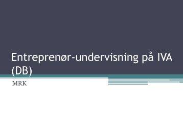Entreprenør-undervisning på IVA (DB)