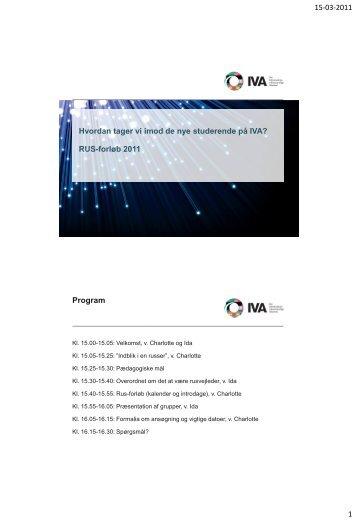 Hvordan tager vi imod de nye studerende på IVA? RUS-forløb 2011