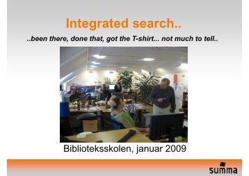 I t t d h Integrated search.. - IVA