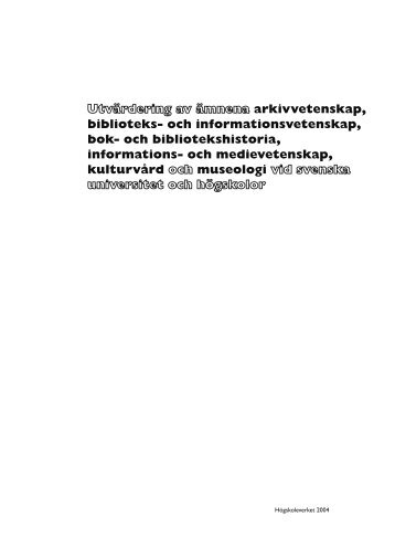 Utvärdering av ämnena arkivvetenskap, biblioteks - Det ...