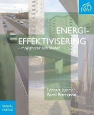 Energieffektivisering – möjligheter och hinder - IVA