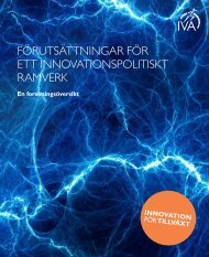 förutsättningar för ett innovationspolitiskt ramverk - IVA