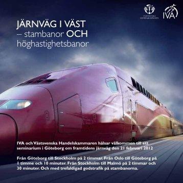 JÄRNVÄG I VÄST – stambanor OCH höghastighetsbanor - IVA