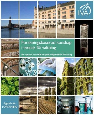 Forskningsbaserad kunskap i svensk förvaltning (pdf) - IVA