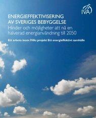 ENERGIEFFEKTIVISERING AV SVERIGES BEBYGGELSE ... - IVA