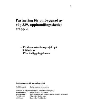 Bilaga: Partnering för ombyggnad av väg 339, upphandlingsskedet ...