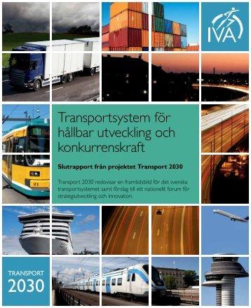 Transportsystem för hållbar utveckling och konkurrenskraft (pdf) - IVA