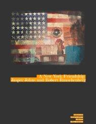 New York Friendship: Jasper Johns and Robert Rauschenberg