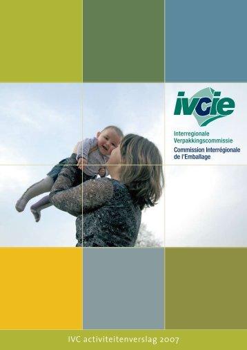 IVC activiteitenverslag 2007 - Interregionale Verpakkingscommissie