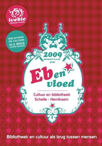 Eb en vloed - Voorjaar 2009 - IveBiC