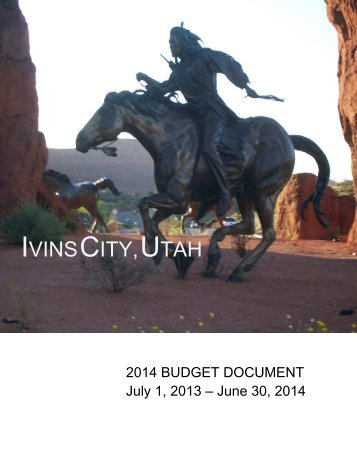 FYE 2014 Budget Document - the City of Ivins!