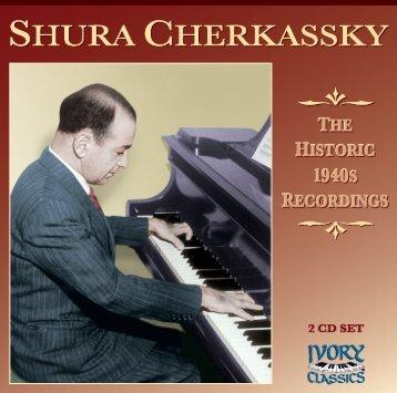 shura cherkassky - Ivory Classics