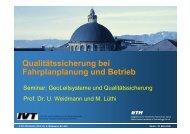 Qualitätssicherung bei Fahrplanplanung und ... - IVT - ETH Zürich