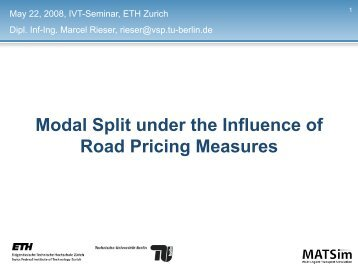 Modal Split under the Influence of Road Pricing Measures - IVT