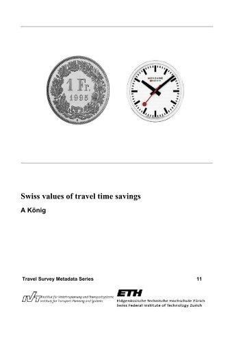 Swiss values of travel time savings - IVT - ETH Zürich