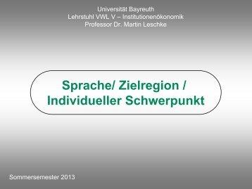 Sprache/ Zielregion / Individueller Schwerpunkt - Universität Bayreuth