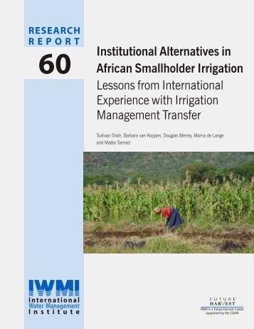 Institutional Alternatives in African Smallholder Irrigation Lessons ...