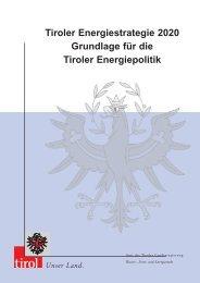 Tiroler Energiestrategie 2020 - Tiroler Wasserkraft AG
