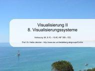 Visualisierung II 8. Visualisierungssysteme - IWR