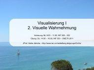 Visualisierung I 2. Visuelle Wahrnehmung - IWR