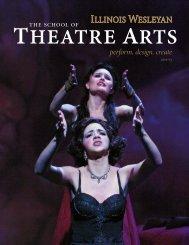 the School of Theatre 2012-2013 Brochure - Illinois Wesleyan ...
