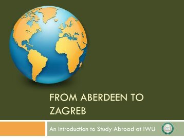 From Aberdeen to Zagreb