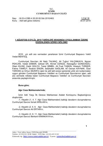 Elektronik Ağ : http://www.izmir.adalet.gov.tr E-posta : izmircbs ...
