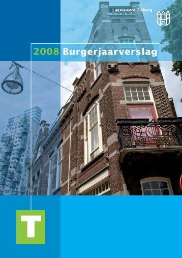Burgerjaarverslag 2008 - Jaarverslag.com
