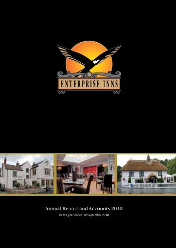 Enterprise Inns plc Ann ual Report and Accounts 2010 Annual ...