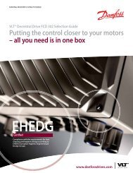 Putting the control closer to your motors – all you need is ... - Danfoss