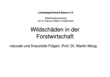Wirkung von Verbiß auf die Holzproduktion - Landesjagdverband ...