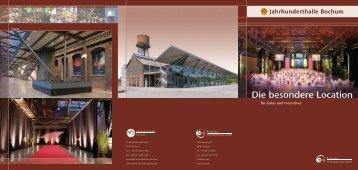 Die besondere Location - Jahrhunderthalle Bochum